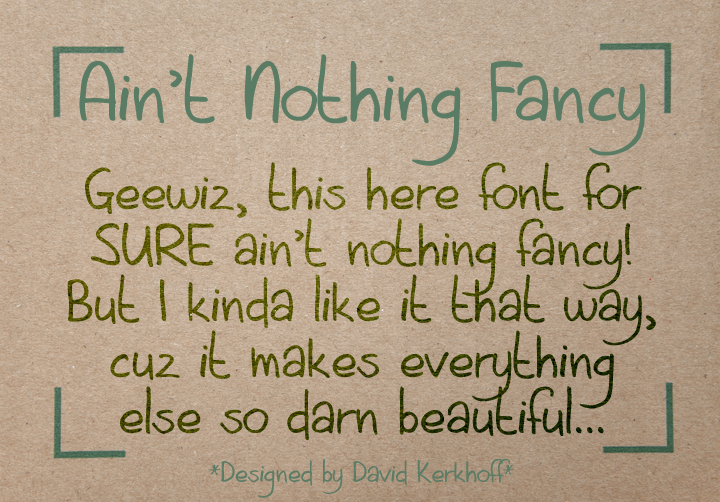 Aint Nothing Fancy font.