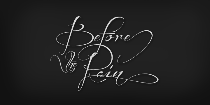 Before the Rain font.