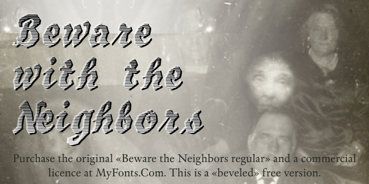 Beware The Neighboors Shadow font.
