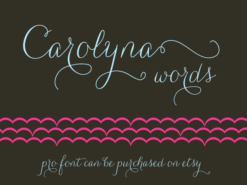 Carolyna Words font.