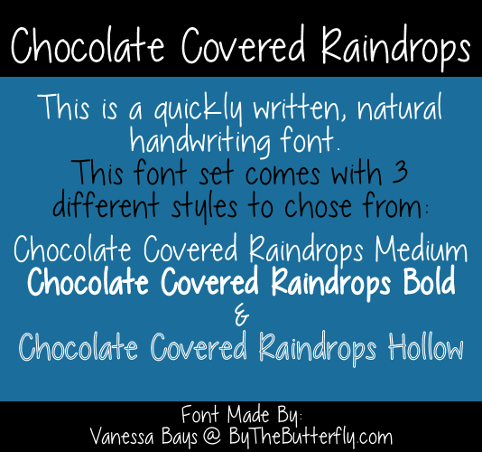 Chocolate Covered Raindrops font.
