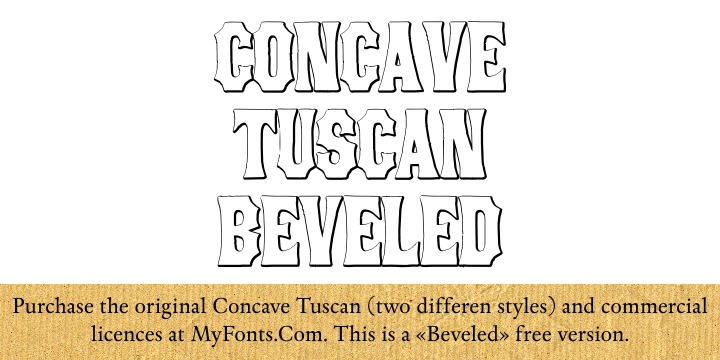 Concave Tuscan font.