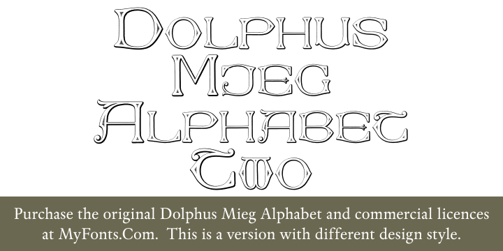 Dolphus-Mieg Alphabet Two font.