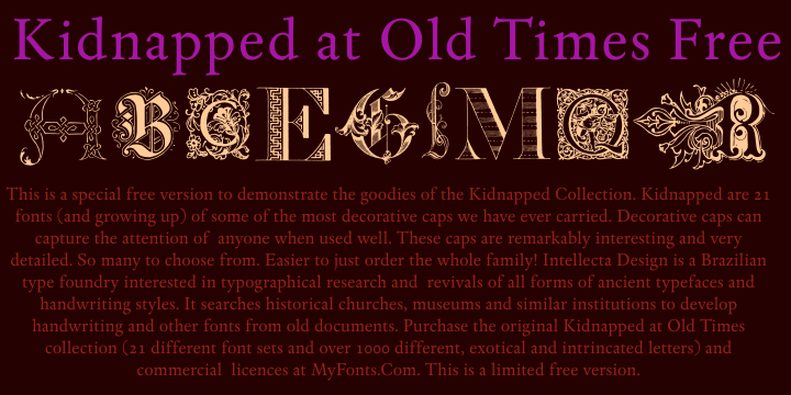 Kidnapped at Old Times font.
