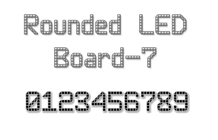 Rounded LED Board-7 font.