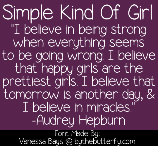 Simple Kind Of Girl font.