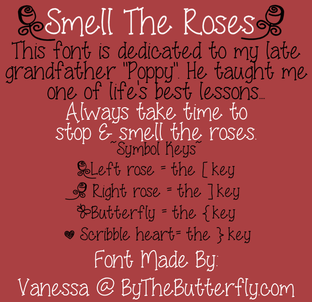 Smell The Roses font.