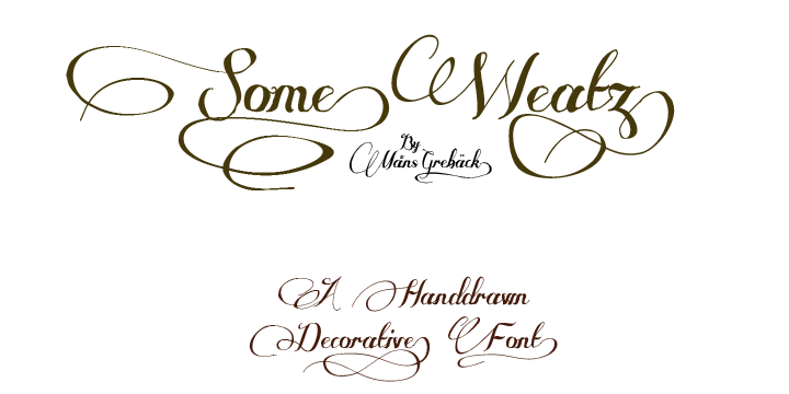 Some Weatz font.